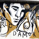 East Side Gallery Berlin - Ignasi Blanch - Parlo D´Amor